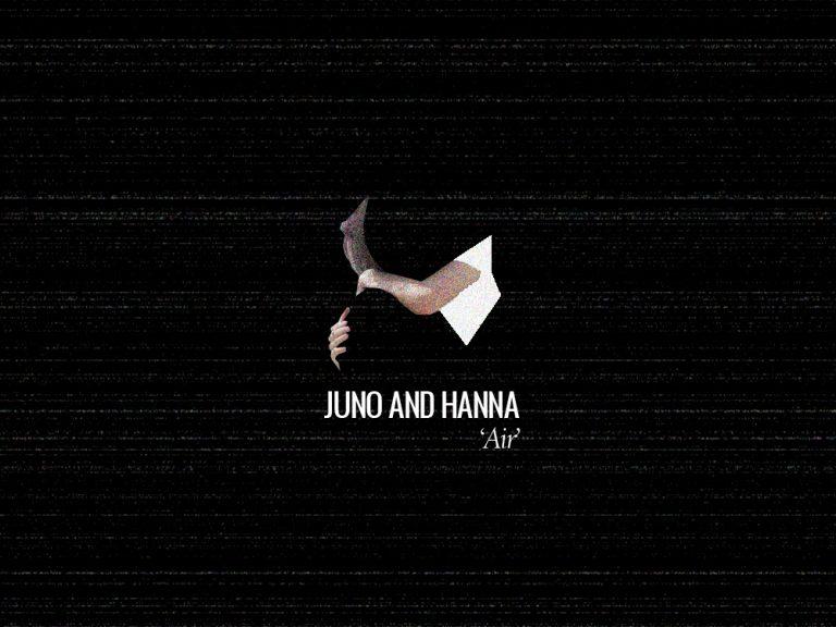 Juno and Hanna